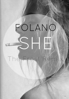Folano - She (The Frost Dub Remix)