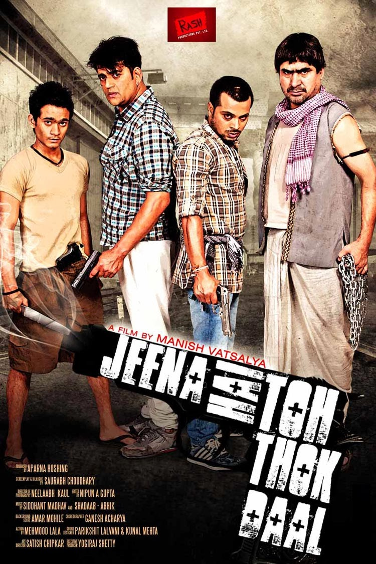 Jeena Hai Toh Thok Daal 2012 Hindi Full Movie Watch Online