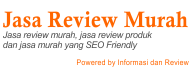 Jasa Review Murah | Review Produk | Review Jasa | Jasa SEO