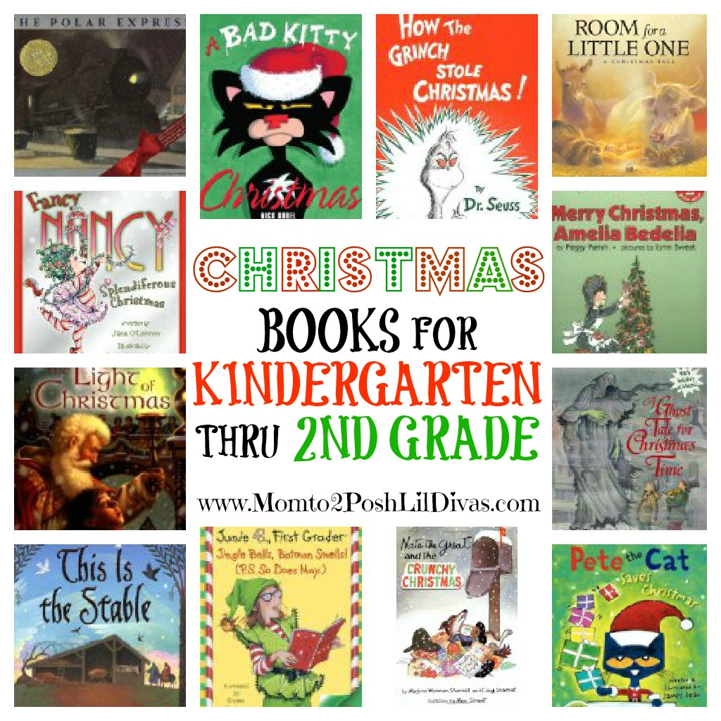 Mom To 2 Posh Lil Divas 12 Christmas Books For Kindergarten Thru
