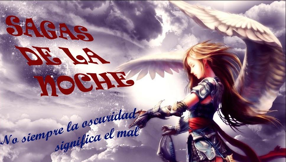 SAGAS DE LA NOCHE