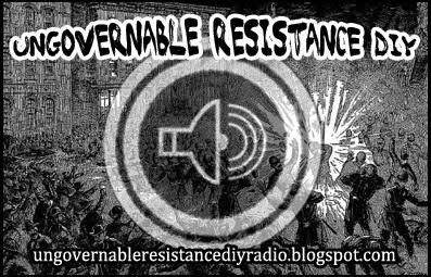 UNGOVERNABLE RESISTANCE