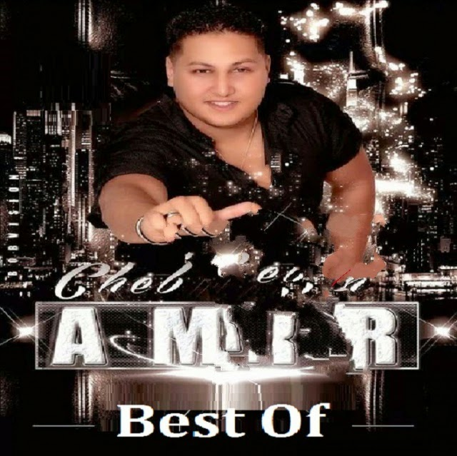 Cheb Amir - Best Of 2014