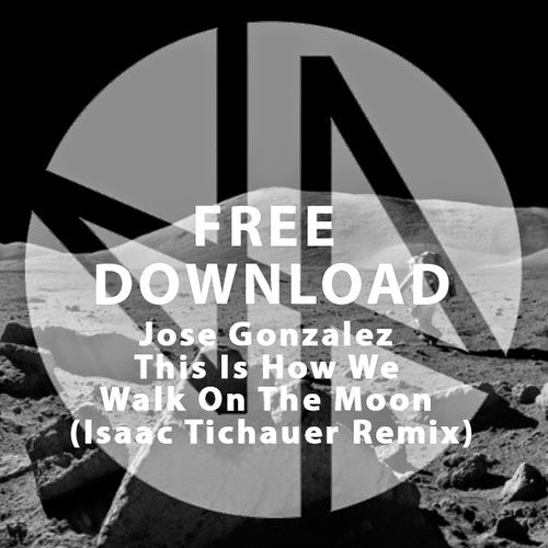 Jose Gonzalez - This Is How We Walk On The Moon (Isaac Tichauer Remix)