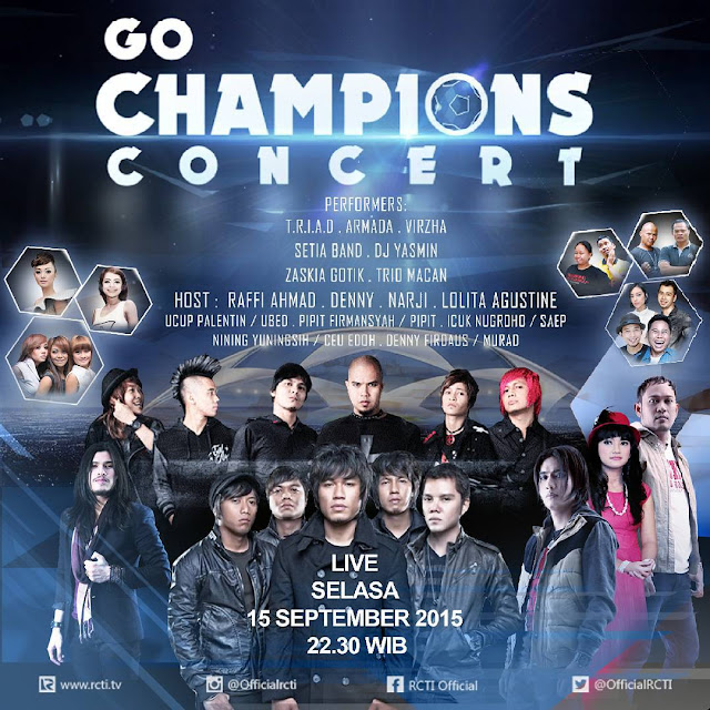 Jadwal Konser Go Champios Concert RCTI 2015