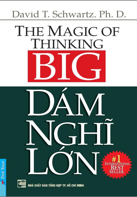 The Magic Of Thinking Big By David Schwartz Ebook