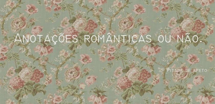 Anotações românticas ou não.