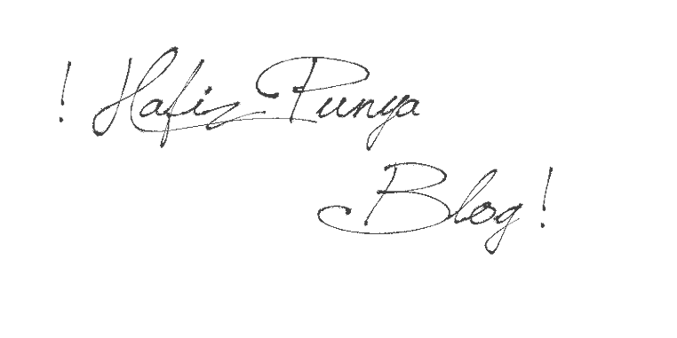 ! Hafiz Punya Blog !