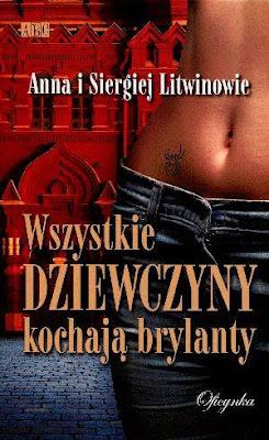 """Anna i Siergiej Litwinowie – """"Wszystkie dziewczyny kochają brylanty"""""""