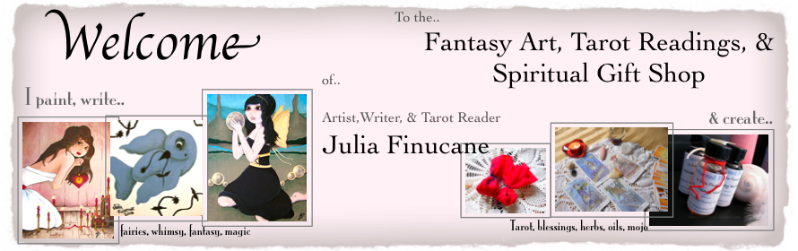 Fantasy Fairytale Art Artist Writer Tarot Reader Julia Finucane Metaphysical Spiritual Shop