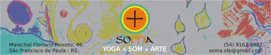 SOMA Yoga + Som + Arte