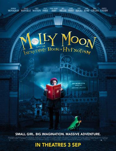 Ver Molly Moon y el increíble libro del hipnotismo (2015) Online