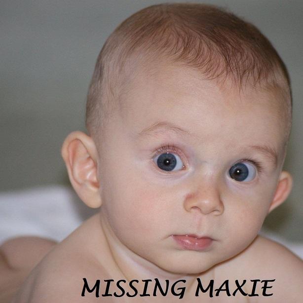 Missing Maxie