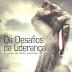 Os Desafios da Liderança - Bispa Lúcia Rodovalho