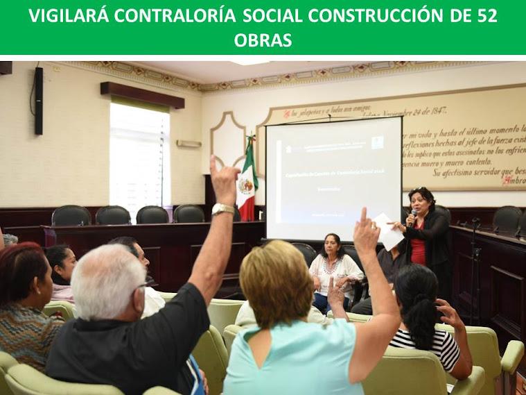 VIGILARÁ CONTRALORÍA SOCIAL CONSTRUCCIÓN DE 52 OBRAS