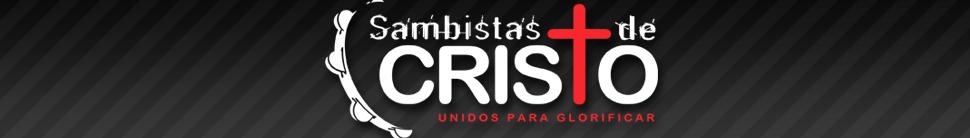 Sambistas de Cristo - Downloads de Pagode Gospel