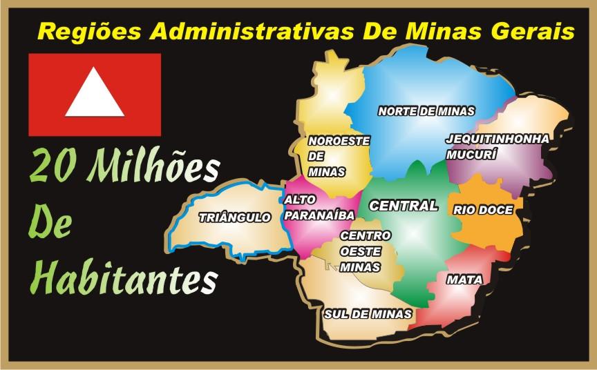 As 10 Regiões Administrativas de Minas