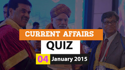 Current Affairs Quiz 4 January 2016