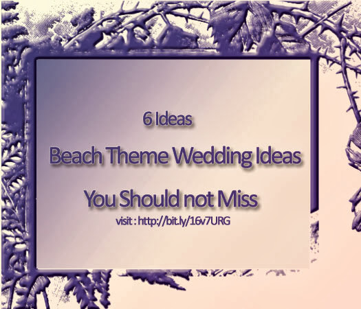 6 beach wedding theme ideas you should not miss