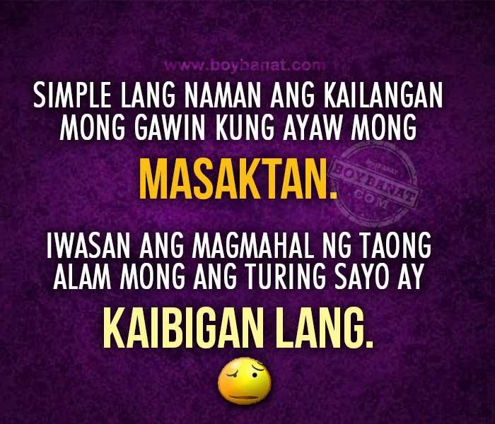 Tagalog Quotes About Love And Friendship Stunning Kaibigan Lang Quotes And And Tagalog Friendship Sayings  Boy Banat