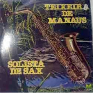 Teixeira de Manaus Discografia