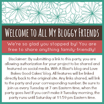 With A Blast: All My Bloggy Friends Link Party #46