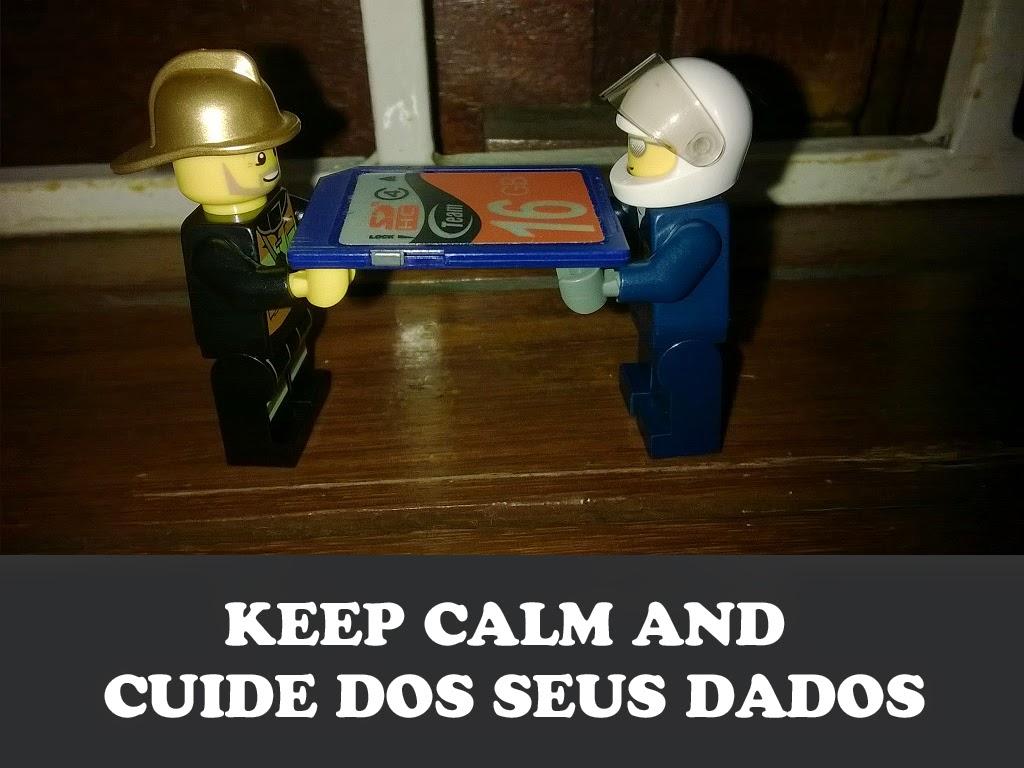 keep calm and cuide dos seus dados