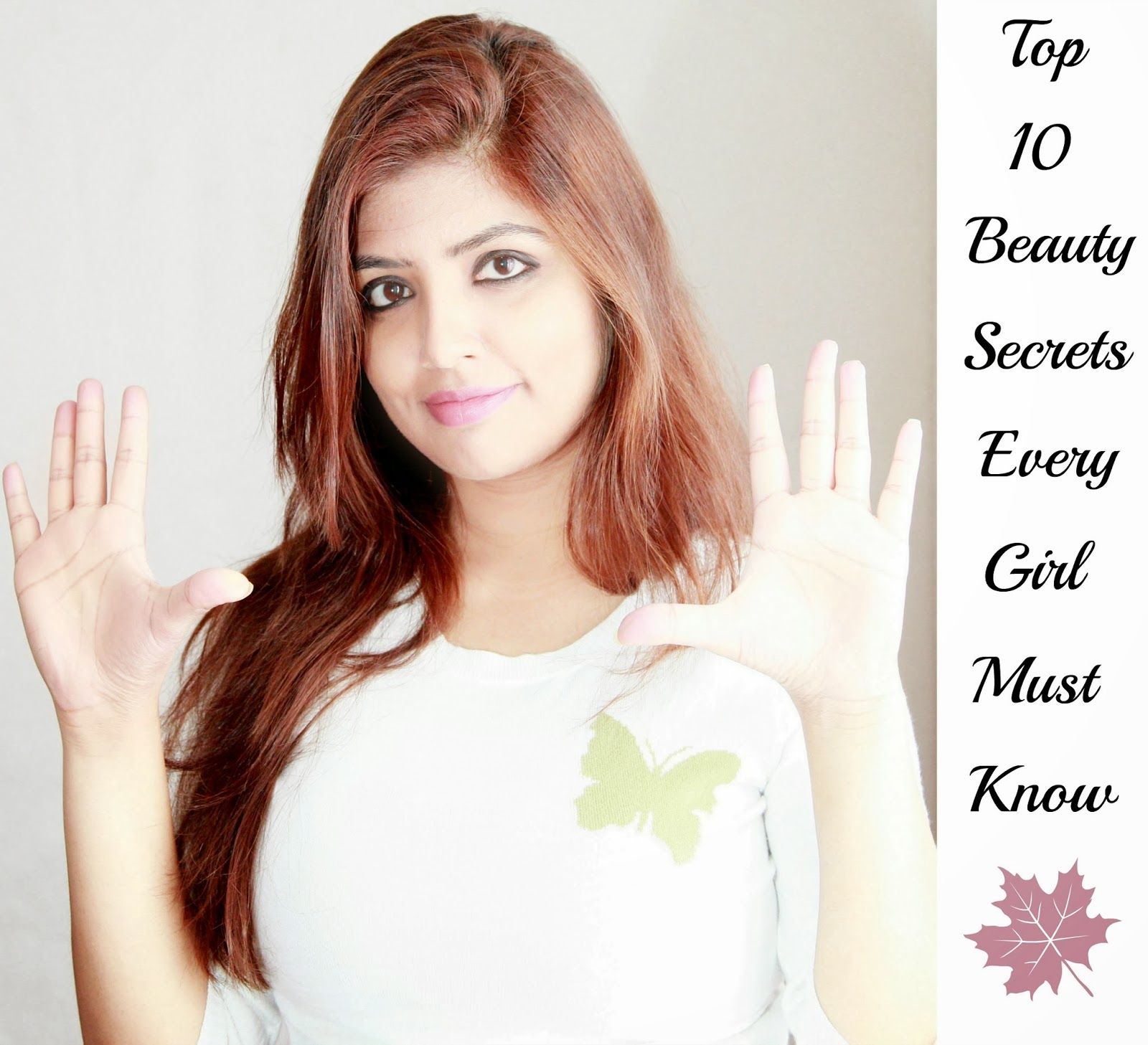 Top 10 Beauty Secrets Every Girl Must Know