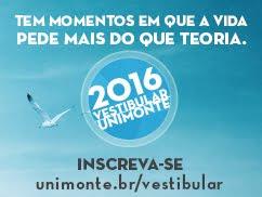 Vestibular UNIMONTE 2016