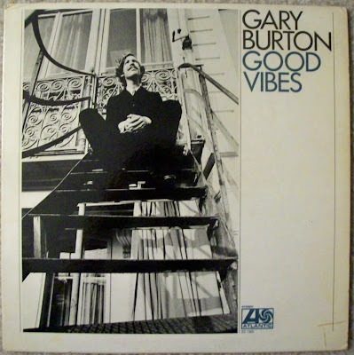 Gary Burton- Good Vibe-!970-Atlantic