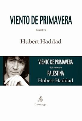 http://laantiguabiblos.blogspot.com.es/2014/06/viento-de-primavera-hubert-haddad.html