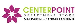 Lowongan Kerja PT. Centerpoint Sejahtera (Department Store) November 2015