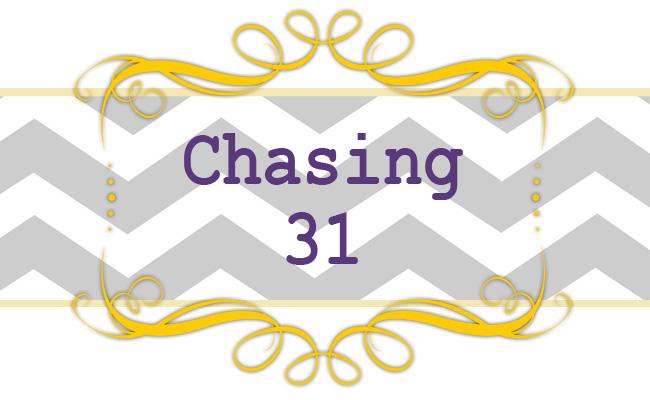 Chasing 31