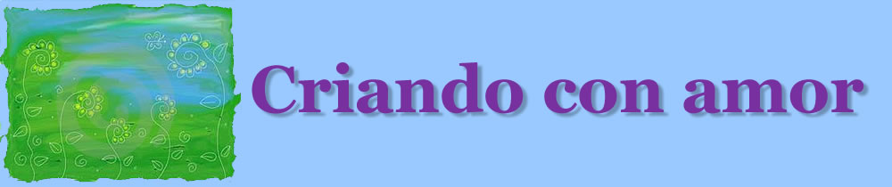 CRIANDO CON AMOR