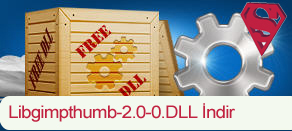 Libgimpthumb-2.0-0.dll Hatası çözümü.