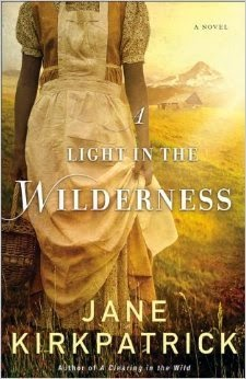 A Light in the Wilderness {Jane Kirkpatrick} | #bookreview #sponsored #historicalfiction #revellreads