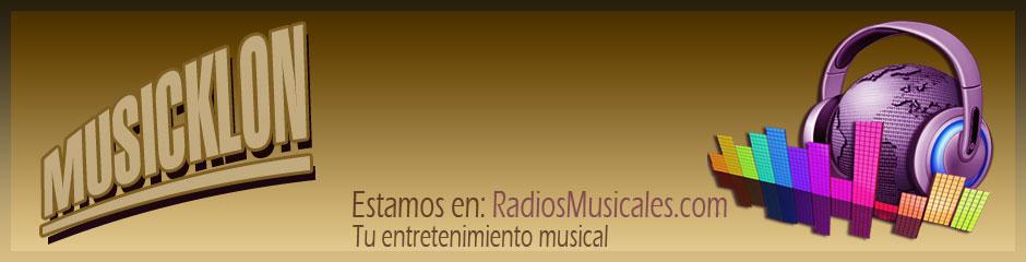 MUSICKLON | Radios Musicales