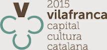 Vilafranca del Penedès, Capital Cultural 2015