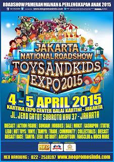 PEKAN INI! 4-5 April 2015 @BalaiKartini JAKARTA  National Roadshow #ToysNKidsExpo2015