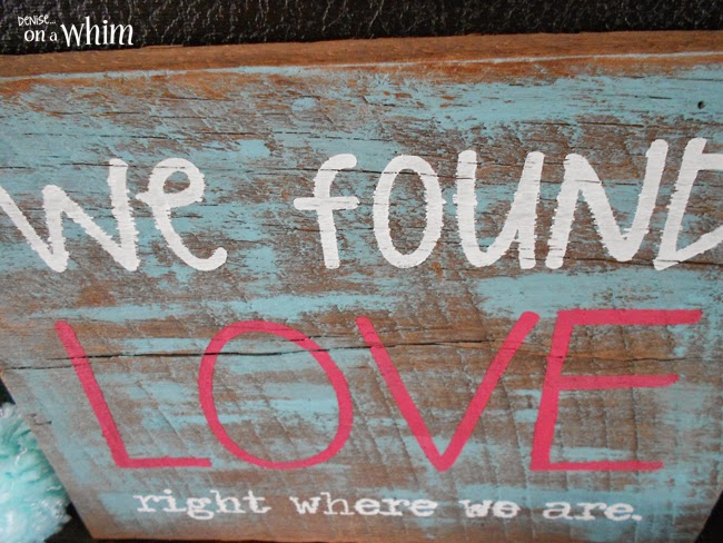Reclaimed Wood Sign with Love Song Quote from Denise on a Whim