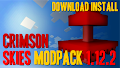 HOW TO INSTALL<br>Crimson Skies Modpack [<b>1.12.2</b>]<br>▽