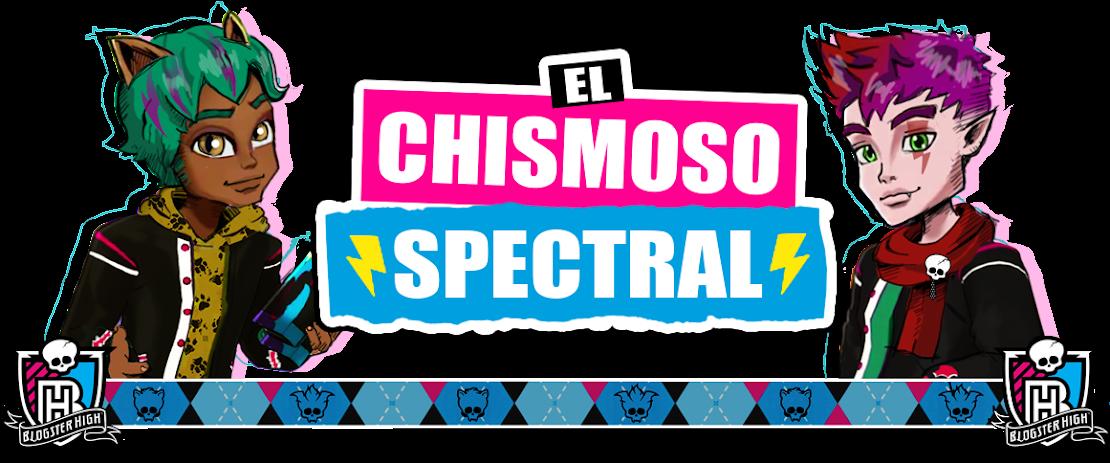 El Chismoso Spectral