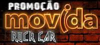 Promoção Movida Rock Car www.movidarockcar.com.br
