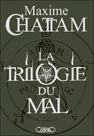 La trilogie du Mal Maxime Chattam Over-books