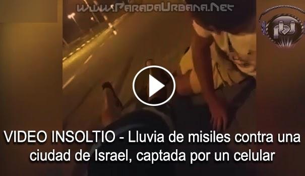 VIDEO INSOLTIO - lluvia de misiles contra una cicudad de Israel, captada por un celulcar