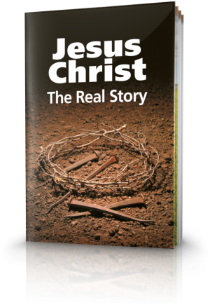 - Jesus Christ - The Real Story