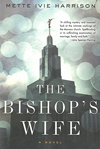 A book review of The Bishop's Wife by Mette Ivie Harrison.