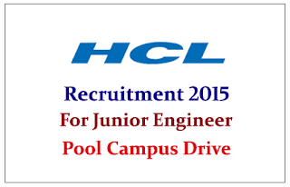 HCL Technologies Limited Pool Campus Drive for the post of Junior Engineer Product Support