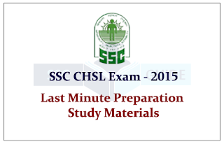 Preparation Study Material for SSC CHSL Exam 2015