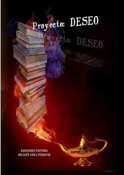 """Publicación Proyecto """"Deseo""""<br> Cinco autores."""